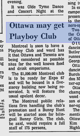 "Ottawa was slated to get its own ""Playboy Club"" as shown in this 1967 Ottawa Citizen article. It never happened."