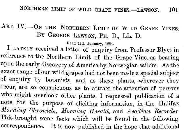 In 1884 Dr. Lawson published an article in the Halifax Herald asking about Norwegians requesting information on the extent of wild grapes in Canada